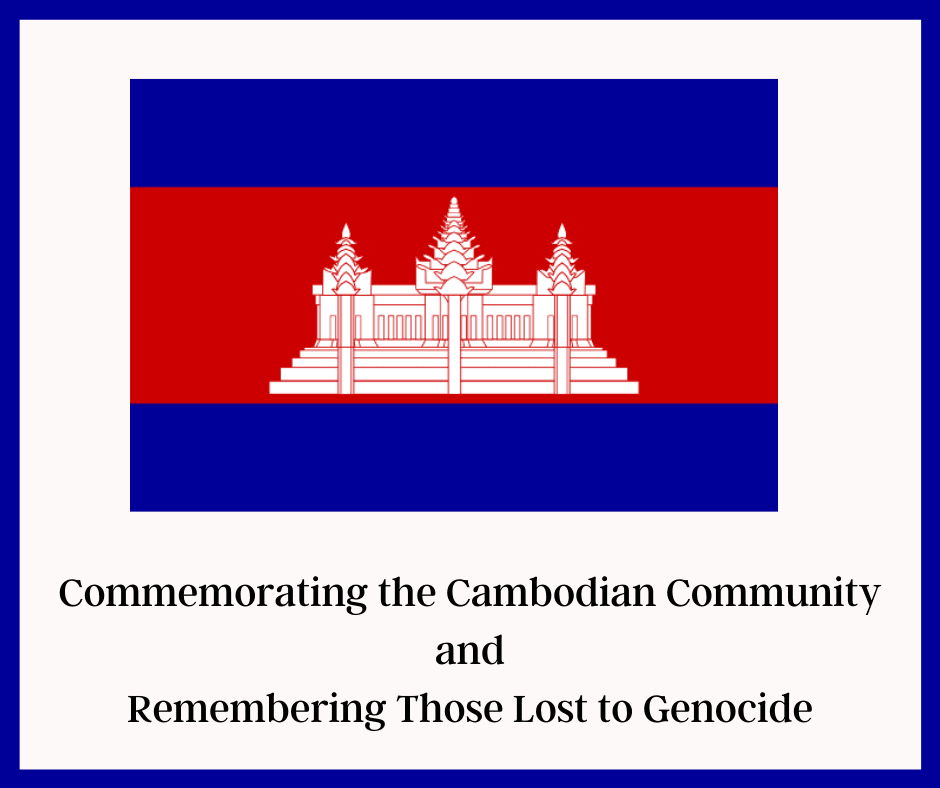 Commemorating the Cambodian Community and Remembering Those Lost to Genocide