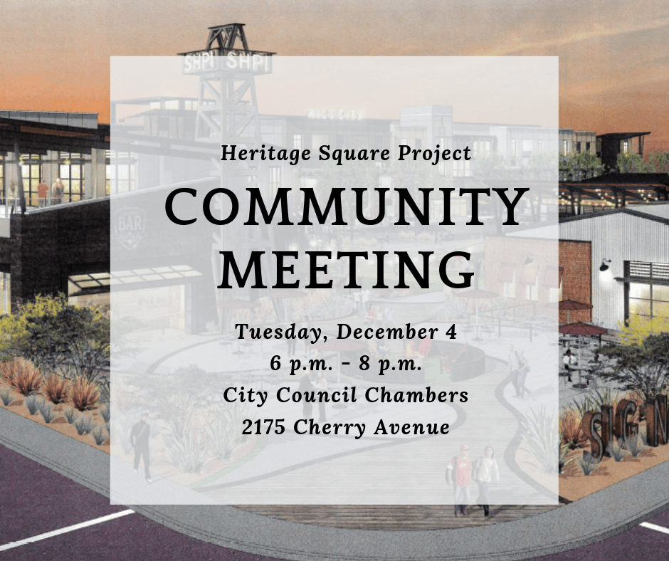 Heritage Square Project Community Meeting December 5  6 pm - 8 pm City Council Chambers