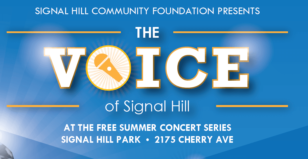 Signal Hill Community Foundation Presents Voice of Signal Hill at the Free Summer Concert Series SIg