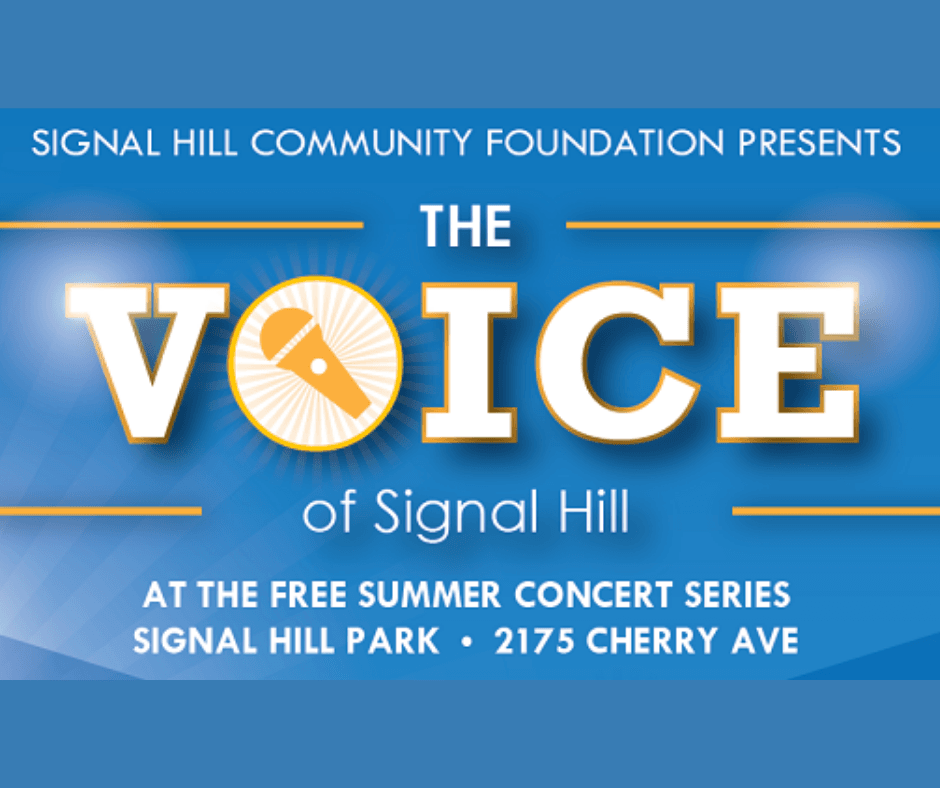 Voice of Signal Hill at the Free Summer Concert Serires Signal Hill Park 2175 Cherry Ave